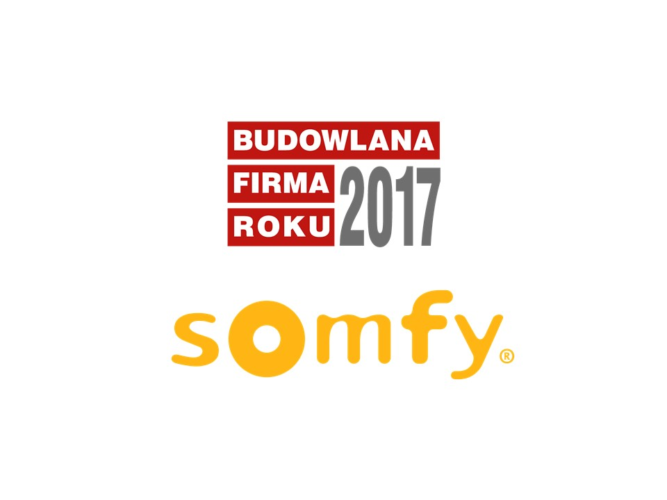 SOMFY – BUDOWLANA FIRMA ROKU 2017