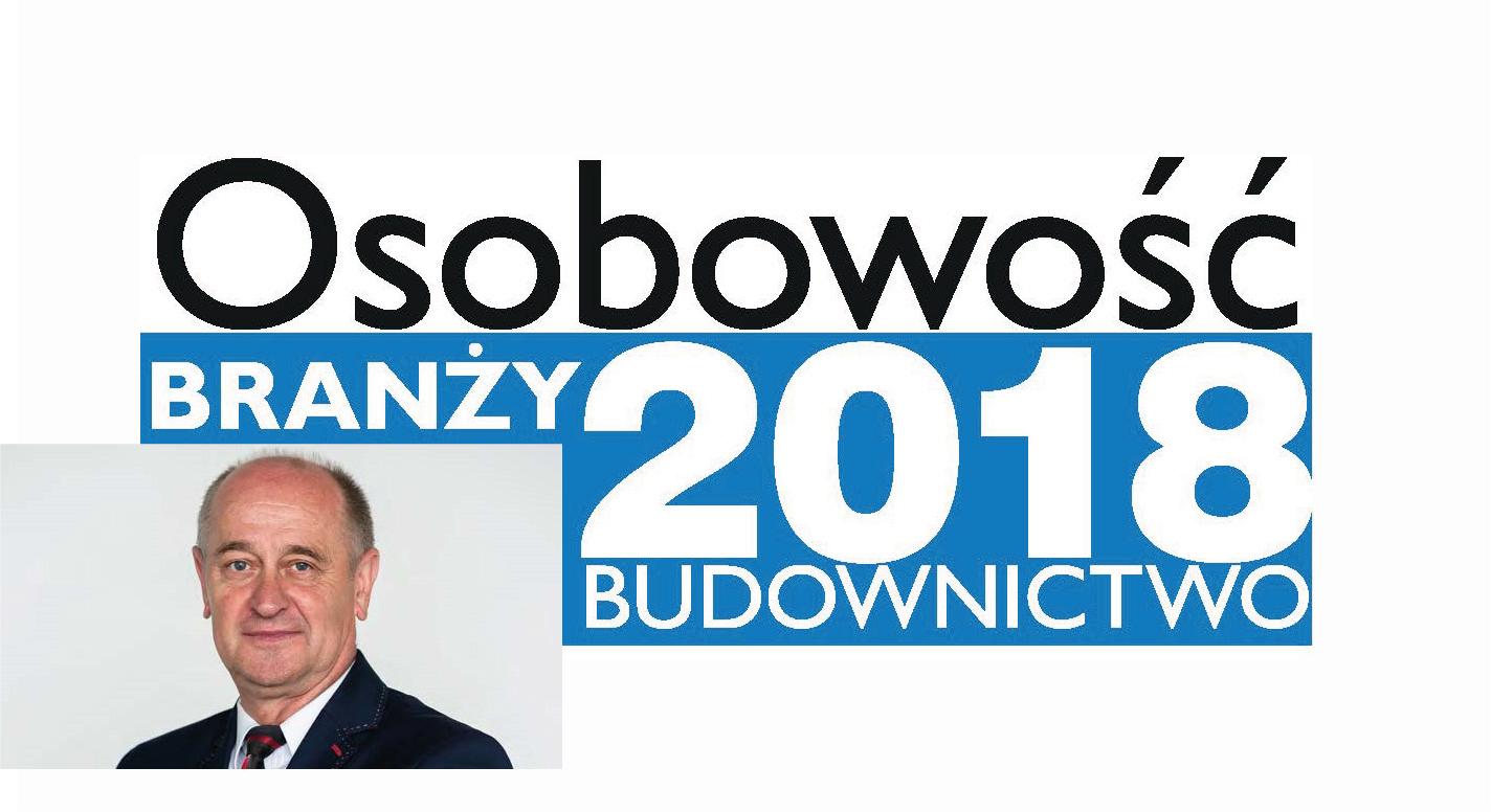 OSOBOWOŚĆ BRANŻY 2018 – ANTONI RUTKOWSKI, PREZES ZARZĄDU RUTKOWSKI DEVELOPMENT