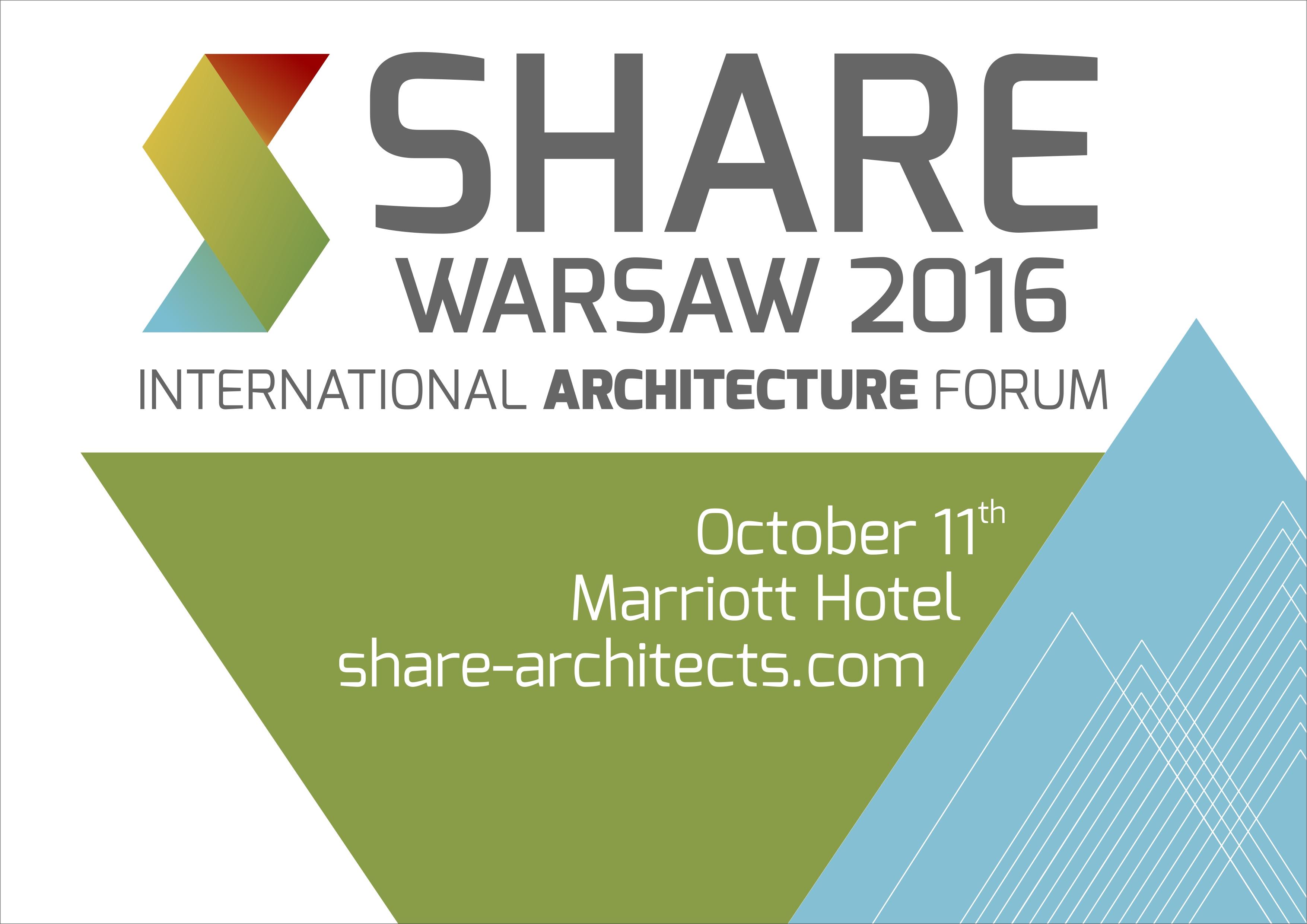 WIZJONERSKA ARCHITEKTURA NA MIĘDZYNARODOWYM FORUM ARCHITEKTURY SHARE WARSZAWA