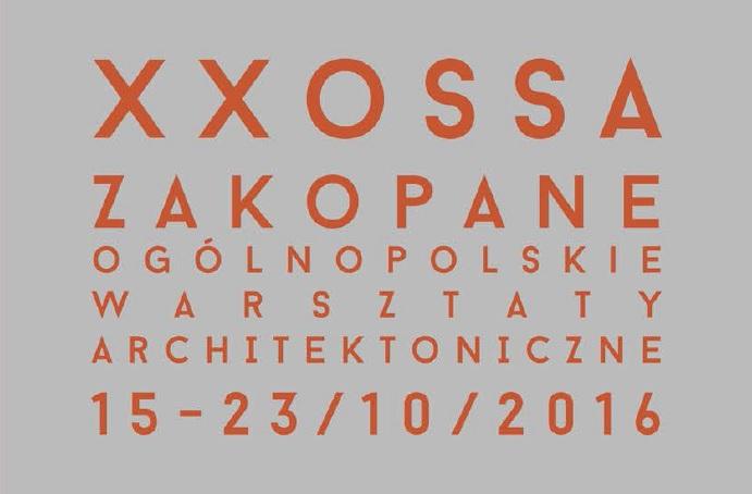 XX OGÓLNOPOLSKIE SPOTKANIE STUDENTÓW ARCHITEKTURY