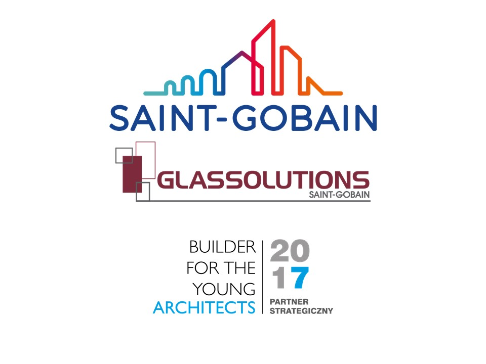 SAINT-GOBAIN BUILDING GLASS POLSKA – BUILDER FOR THE YOUNG ARCHITECTS