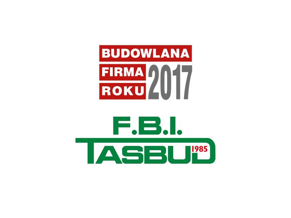 F.B.I. TASBUD S.A. – BUDOWLANA FIRMA ROKU 2017