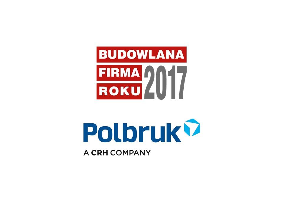 POLBRUK S.A. – BUDOWLANA FIRMA ROKU 2017