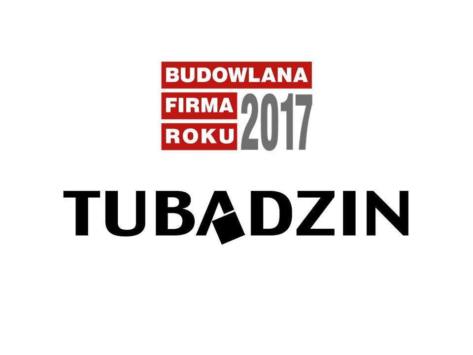 CERAMIKA TUBĄDZIN – BUDOWLANA FIRMA ROKU 2017