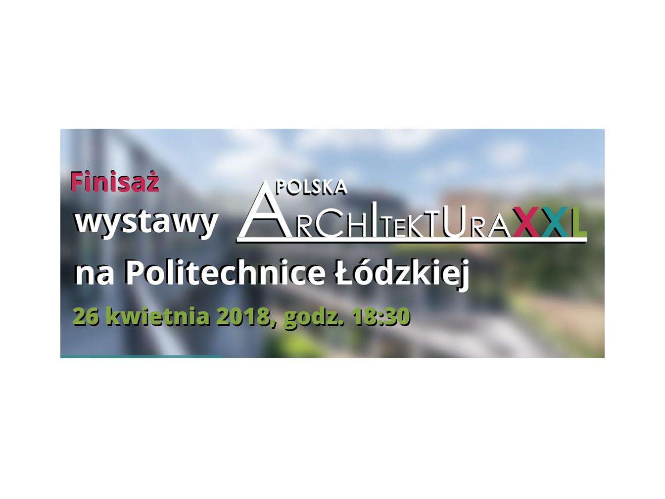 WYSTAWA POLSKA ARCHITEKTURA XXL 2017