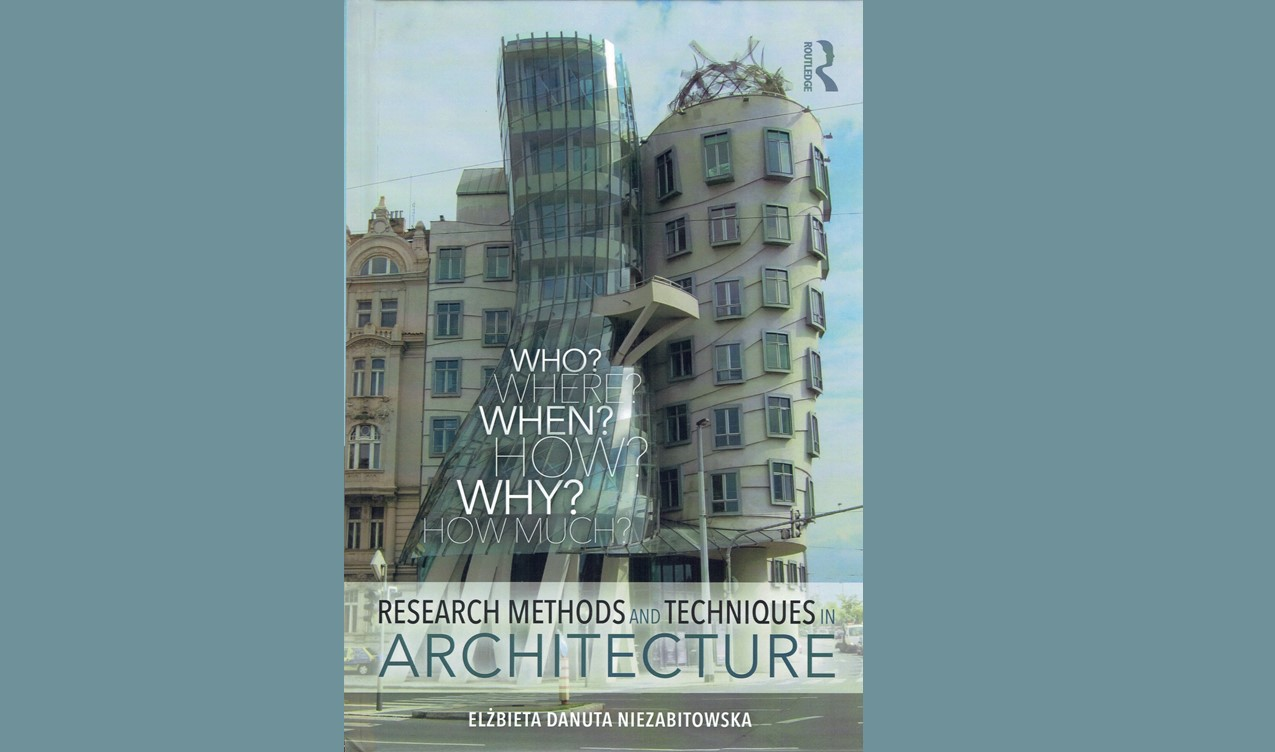 RESEARCH METHODS AND TECHNIQUES IN ARCHITECTURE (2018) ROUTLEDGE