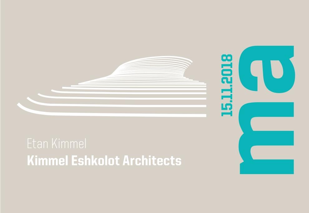 MISTRZOWIE ARCHITEKTURY – ETAN KIMMEL