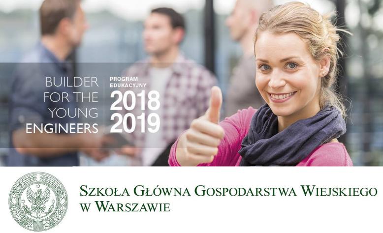 DZIEŃ MŁODEGO INŻYNIERA – SGGW W WARSZAWIE 5.03.2019