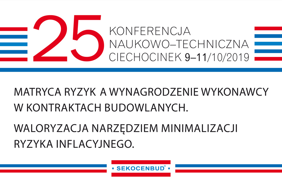 25. KONFERENCJA NAUKOWO-TECHNICZNA, 9-11/10/2019, CIECHOCINEK, OWEOB PROMOCJA (SEKOCENBUD)