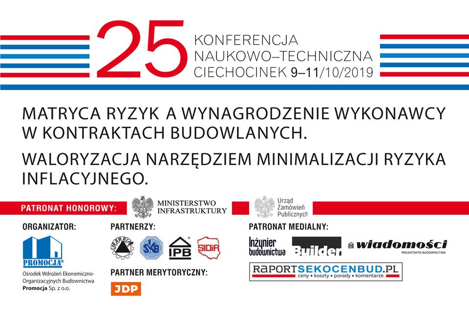 25 KONFERENCJA NAUKOWO-TECHNICZNA CIECHOCINEK 9-11.10.2019