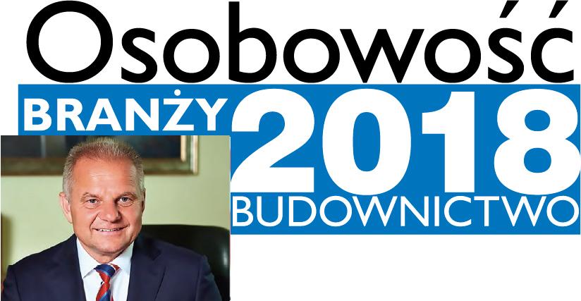 OSOBOWOŚĆ BRANŻY 2018 – KRZYSZTOF PRUSZYŃSKI PREZES ZARZĄDU PRUSZYŃSKI SP. Z O.O.