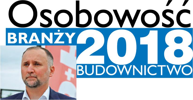 OSOBOWOŚĆ BRANŻY 2019 – MARIUSZ ZIEMECKI PREZES ZARZĄDU, D+H POLSKA SP. Z O.O.