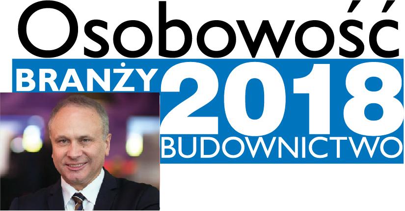 OSOBOWOŚĆ BRANŻY 2018 – JANUSZ KOMURKIEWICZ CZŁONEK ZARZĄDU, FAKRO SP. Z O.O.