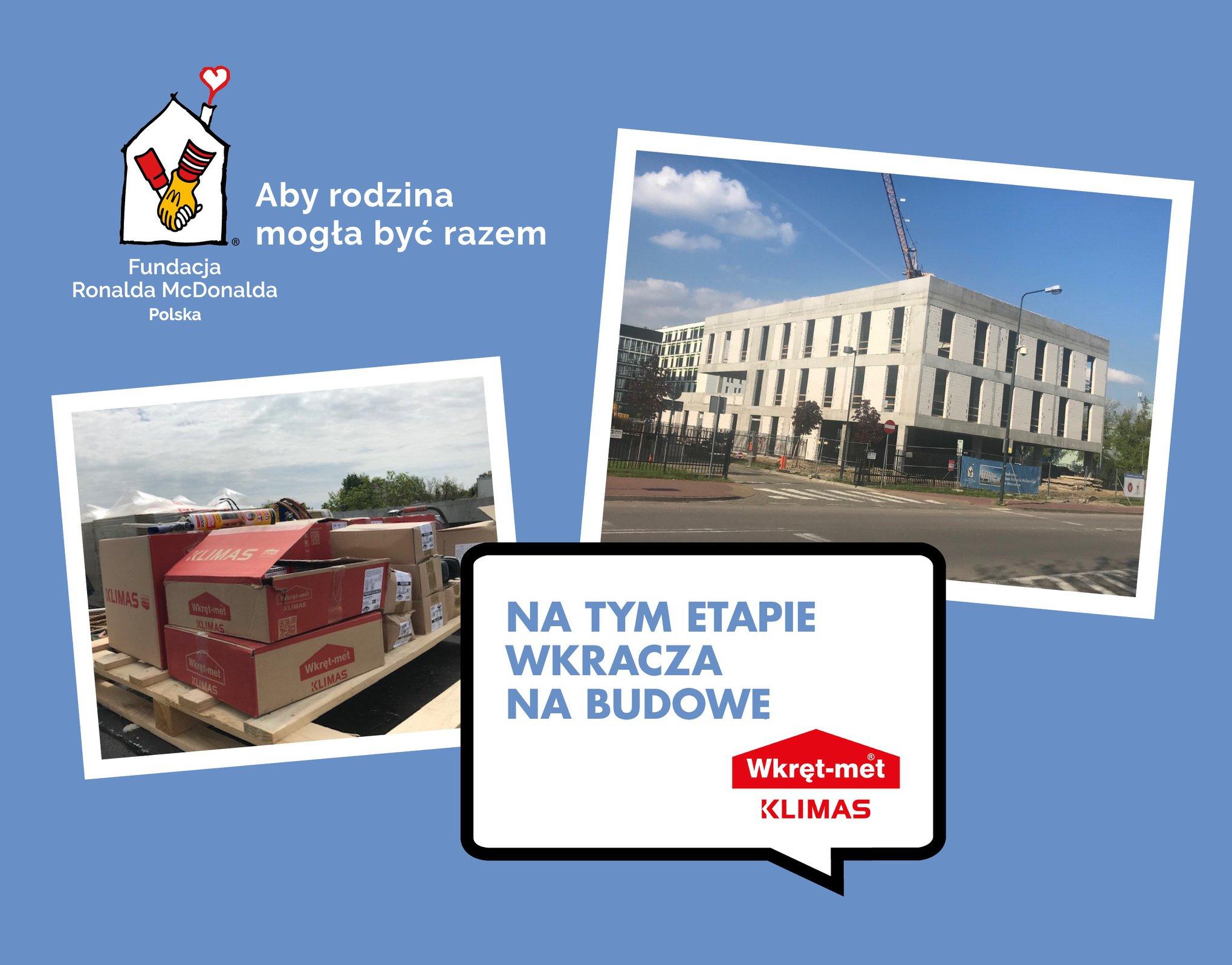Klimas Wkręt-met pomaga budować Dom Ronalda McDonalda  w Warszawie
