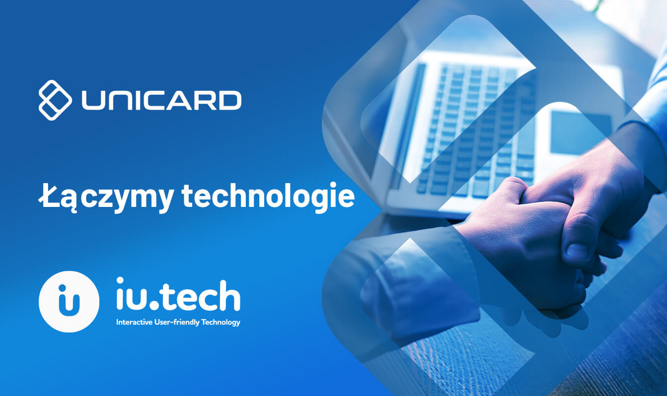 UNICARD SA i IU Technology łączą technologie