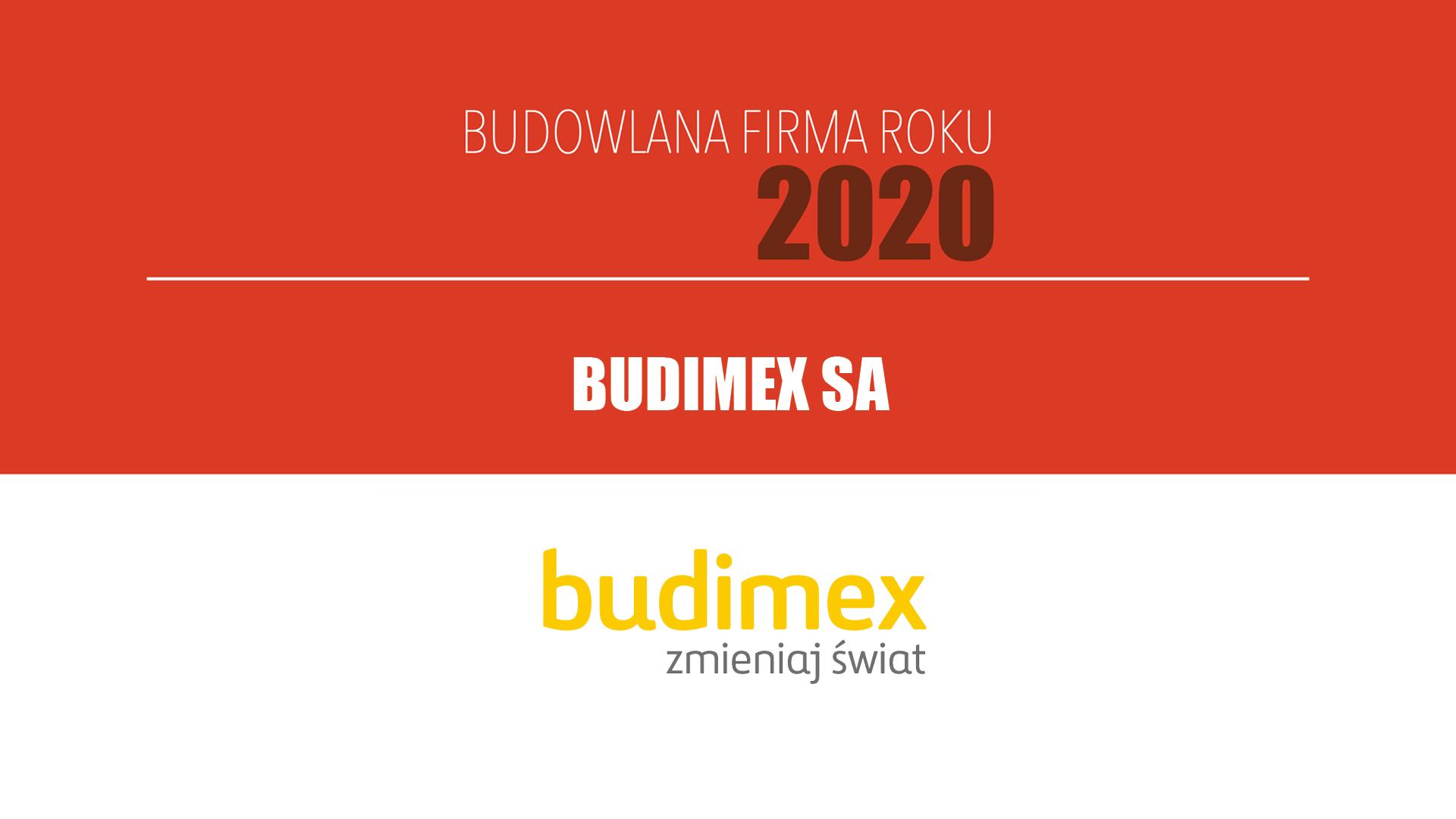 BUDIMEX SA – Budowlana Firma Roku 2020