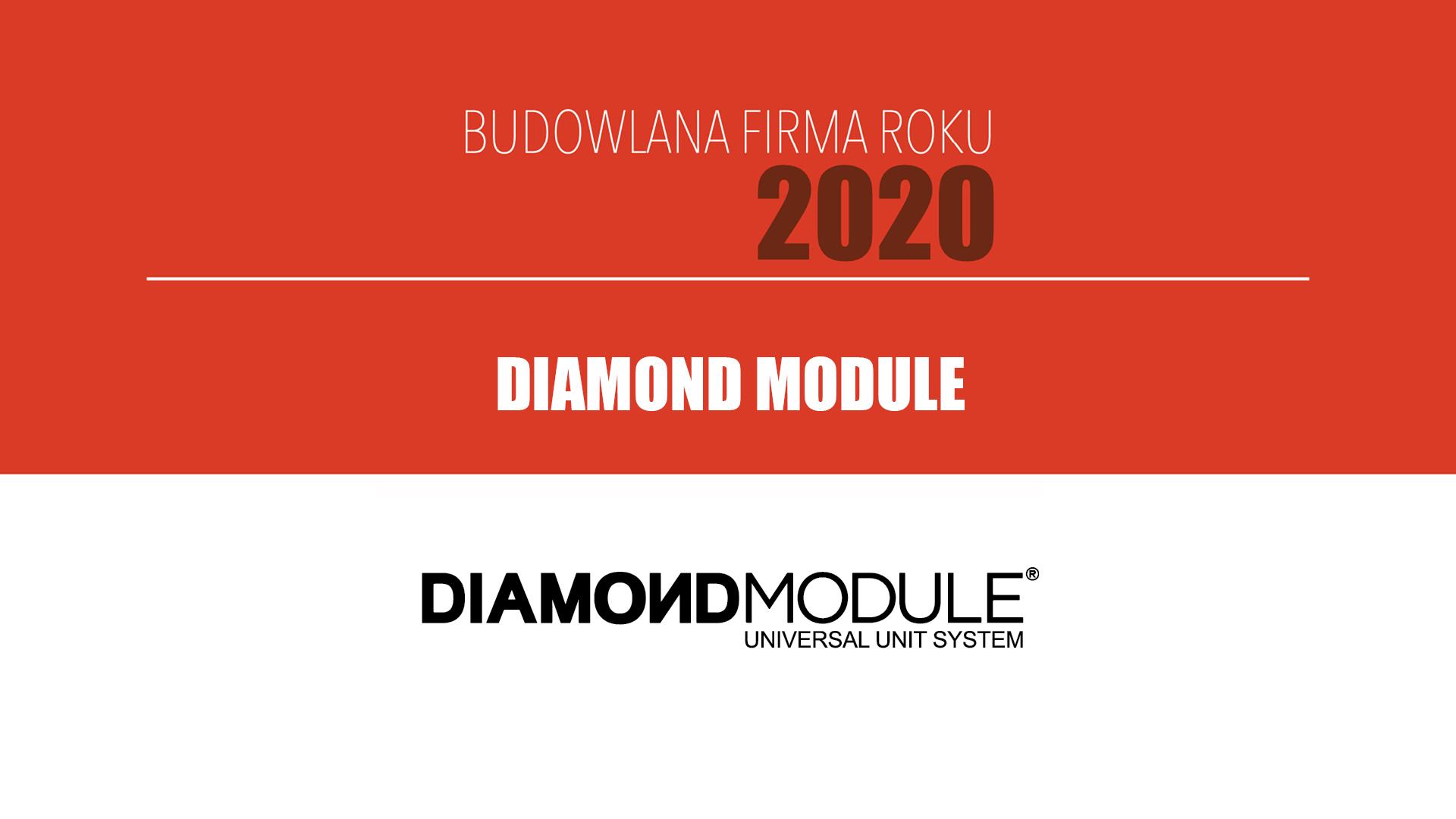 DIAMOND MODULE – Budowlana Firma Roku 2020