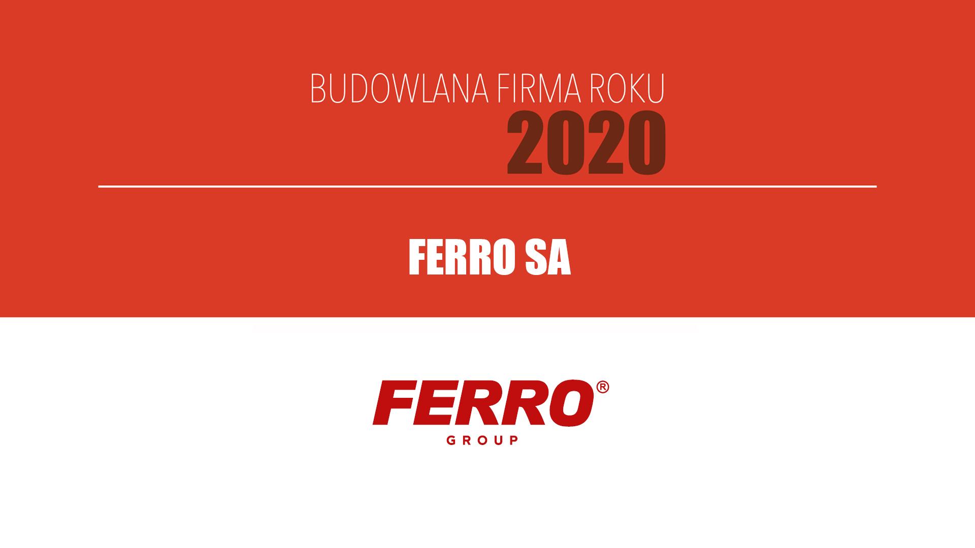 FERRO SA – Budowlana Firma Roku 2020