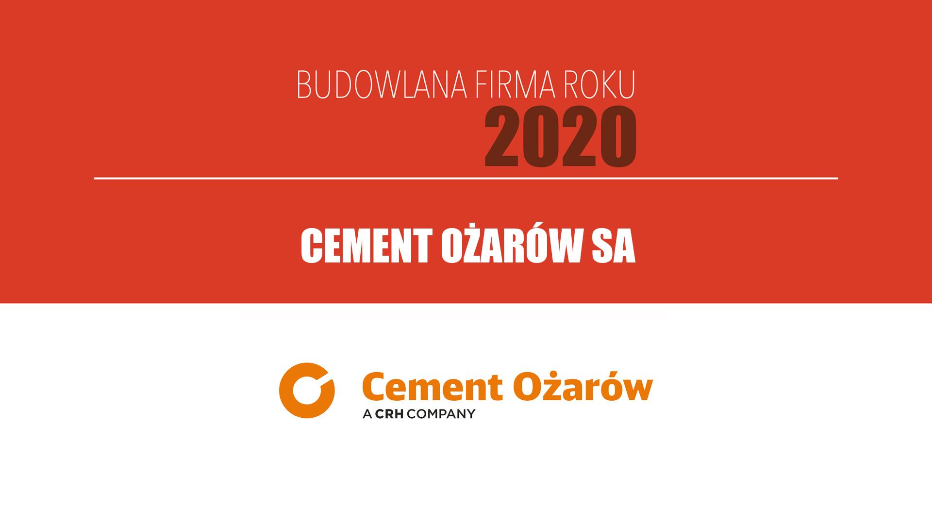 CEMENT OŻARÓW SA – Budowlana Firma Roku 2020