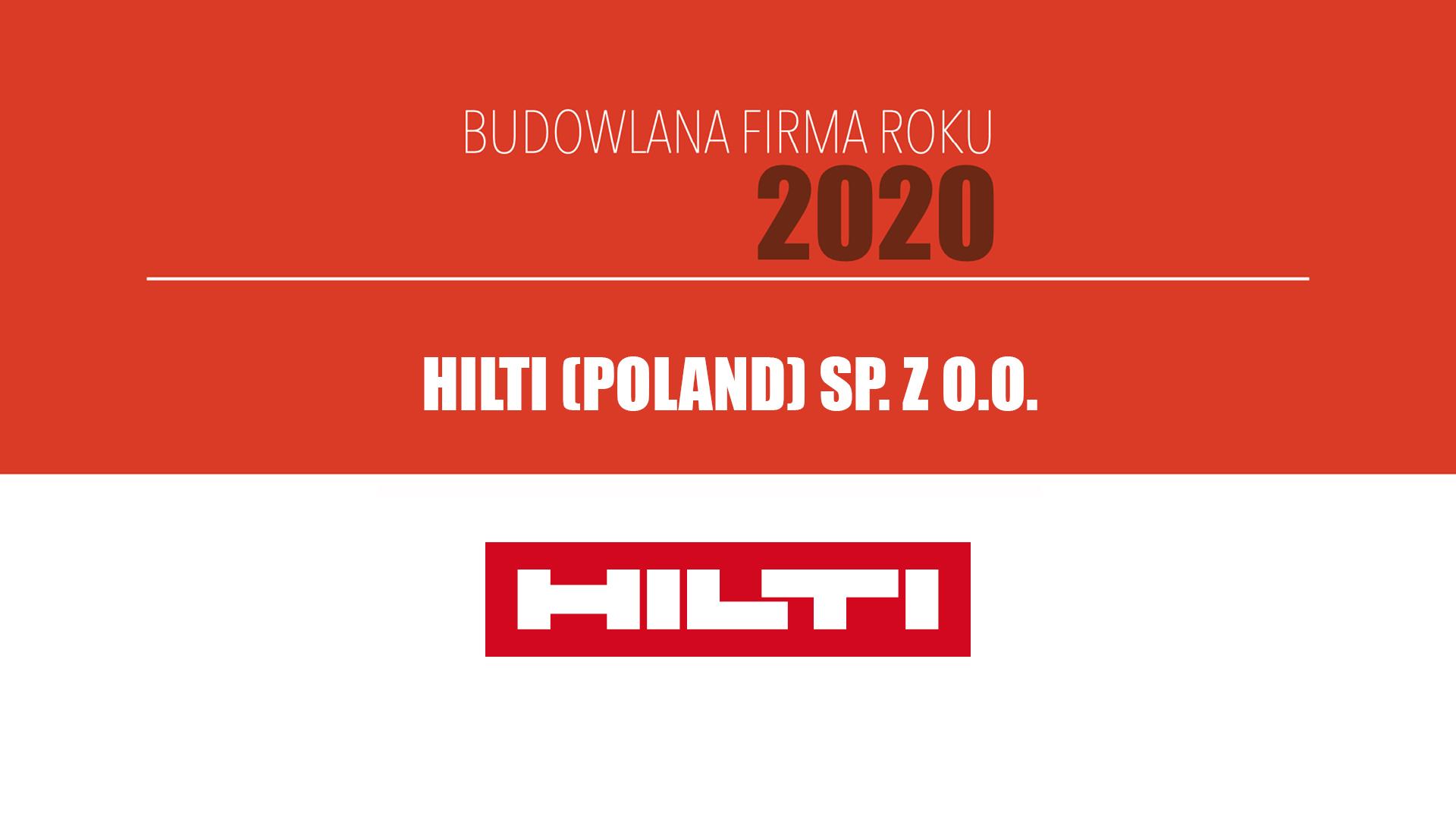HILTI (POLAND) SP. Z O.O. – Budowlana Firma Roku 2020