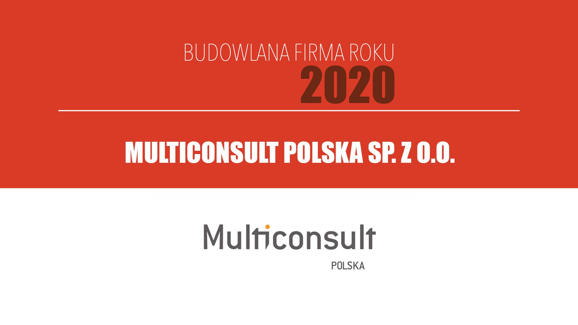 MULTICONSULT POLSKA SP. Z O.O. – Budowlana Firma Roku 2020