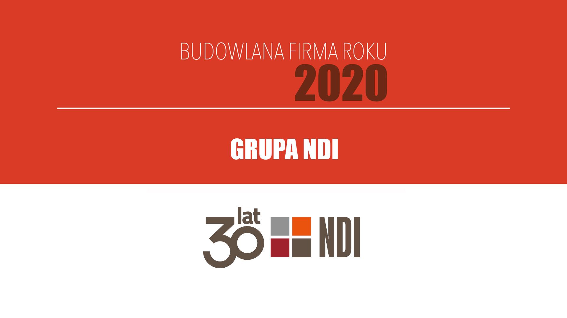 GRUPA NDI – Budowlana Firma Roku 2020