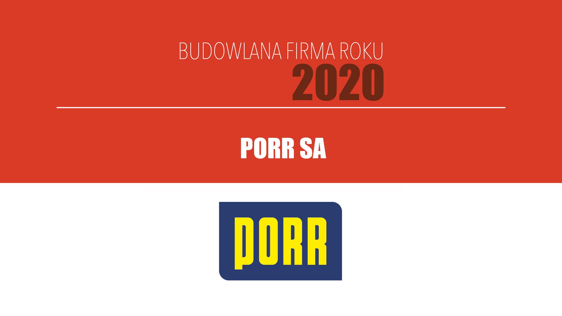 PORR SA – Budowlana Firma Roku 2020
