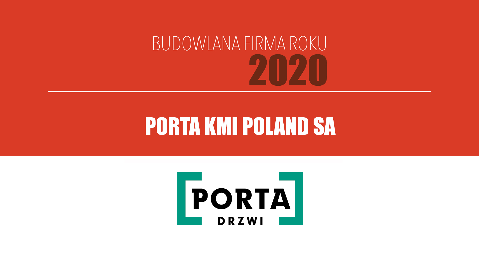 PORTA KMI POLAND SA – Budowlana Firma Roku 2020