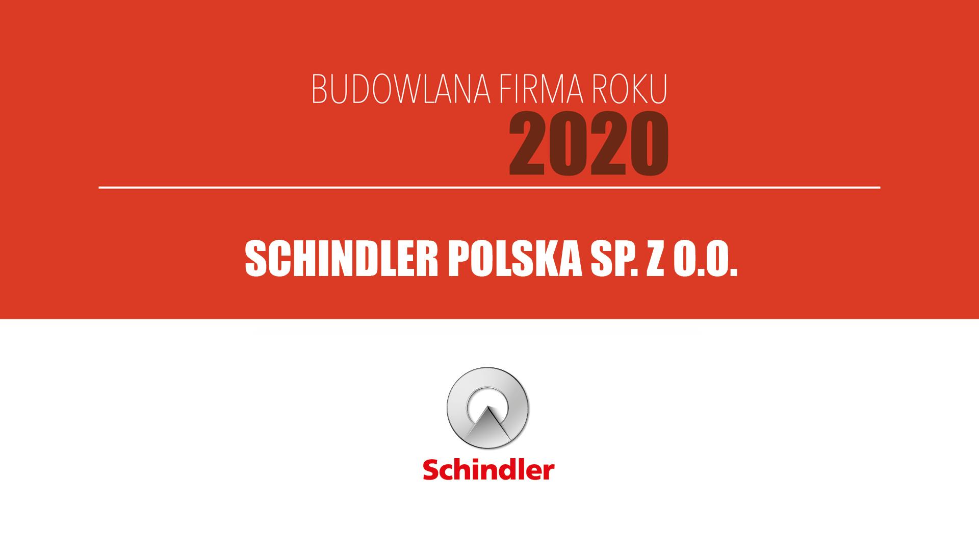 SCHINDLER POLSKA SP. Z O.O. – Budowlana Firma Roku 2020
