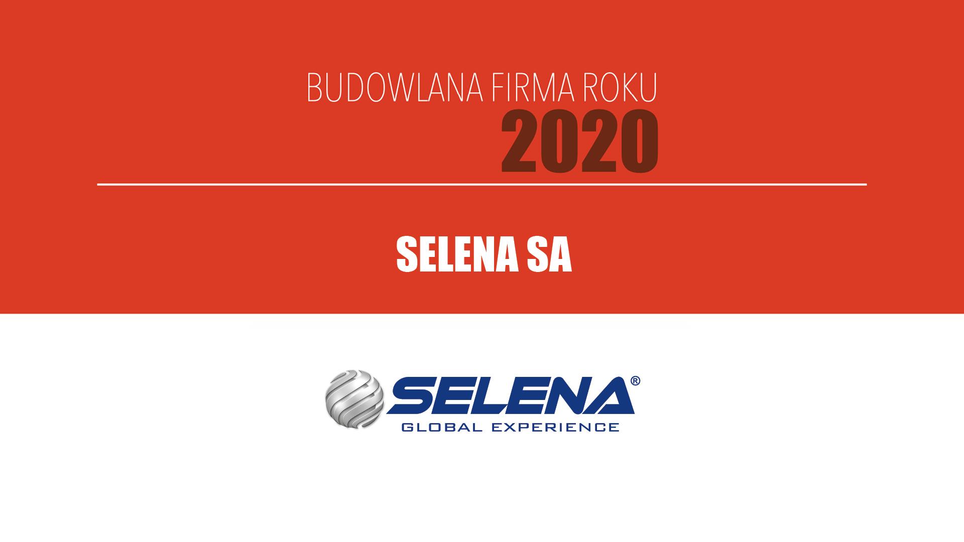 SELENA SA – Budowlana Firma Roku 2020