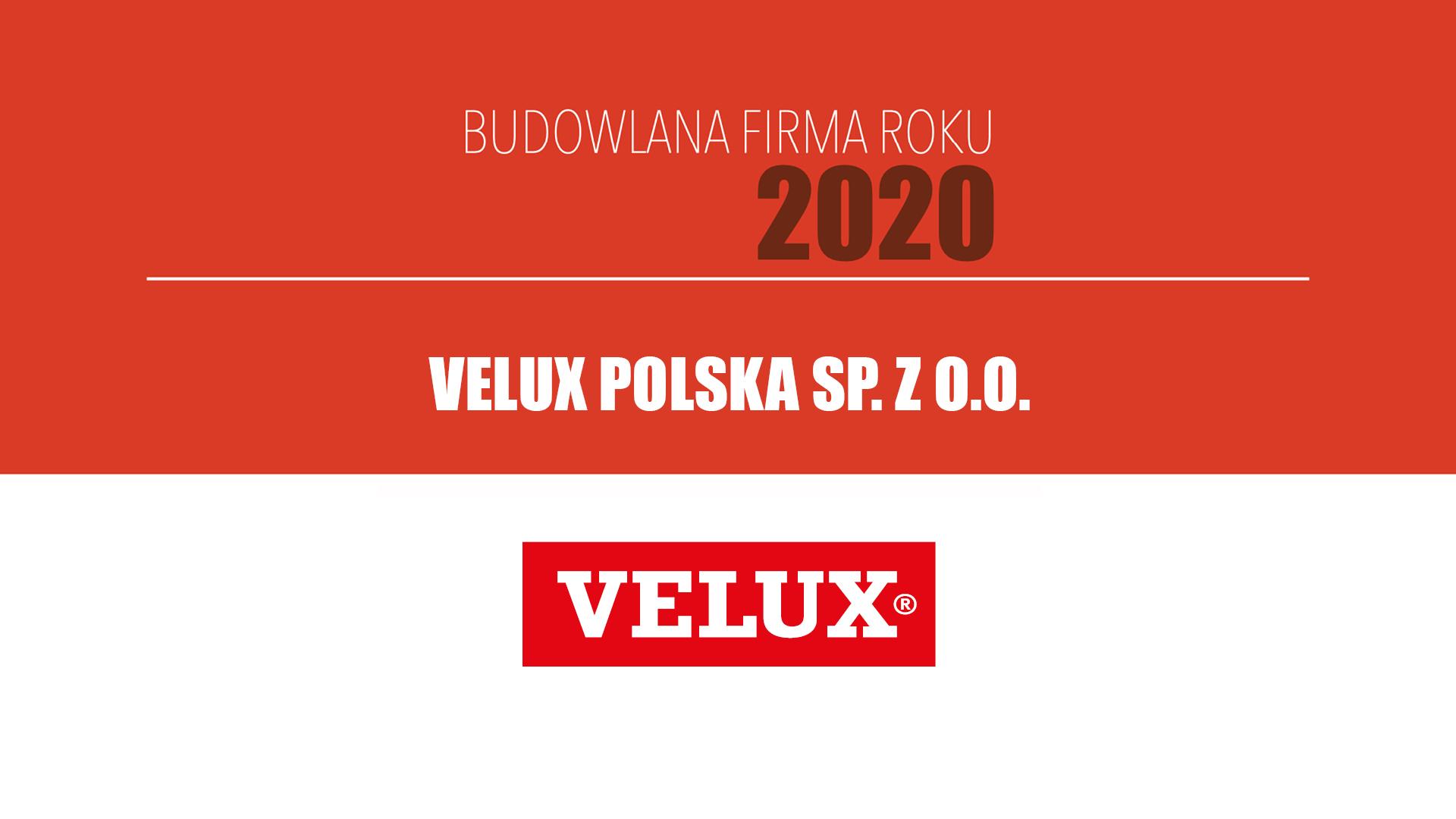 VELUX POLSKA SP. Z O.O. –  Budowlana Firma Roku 2020