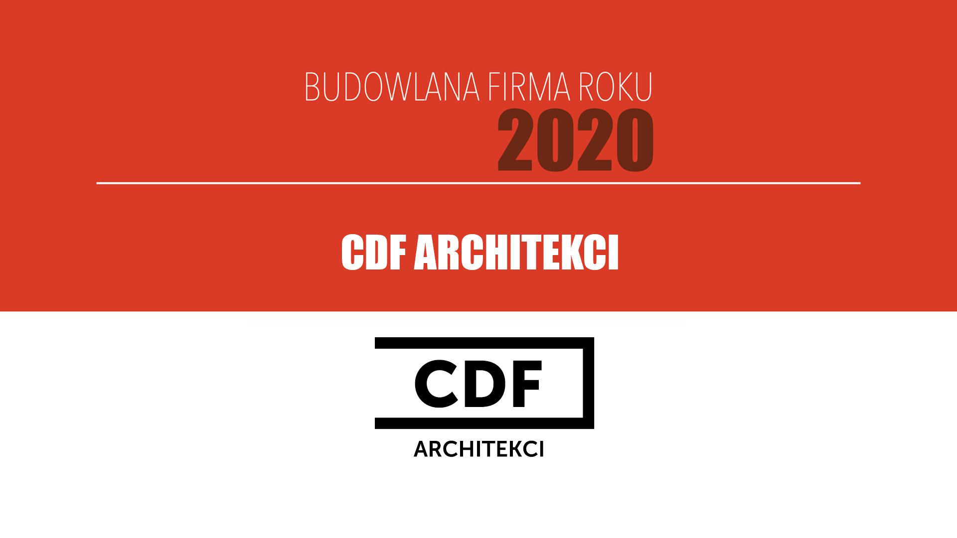 CDF ARCHITEKCI – Budowlana Firma Roku 2020