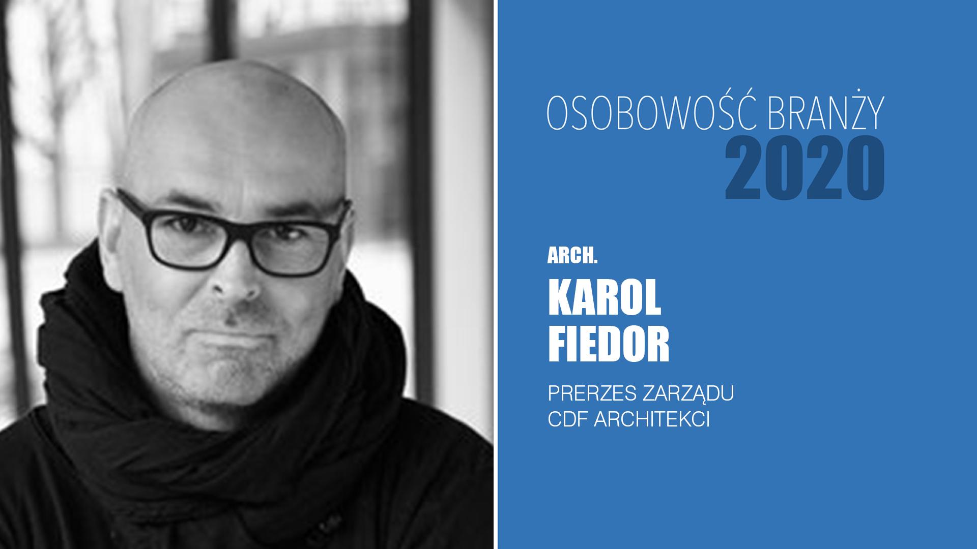 Karol Fiedor – Osobowość Branży 2020