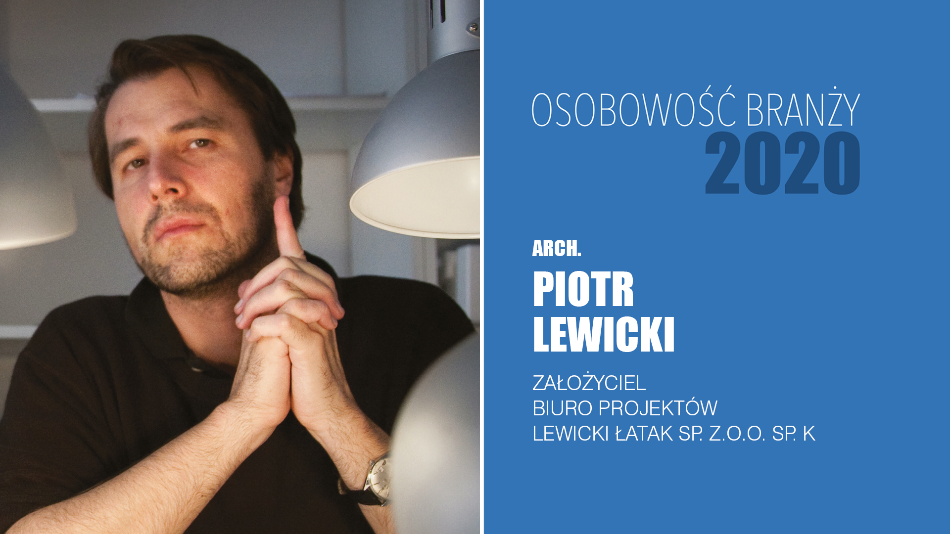 Piotr Lewicki – Osobowość Branży 2020