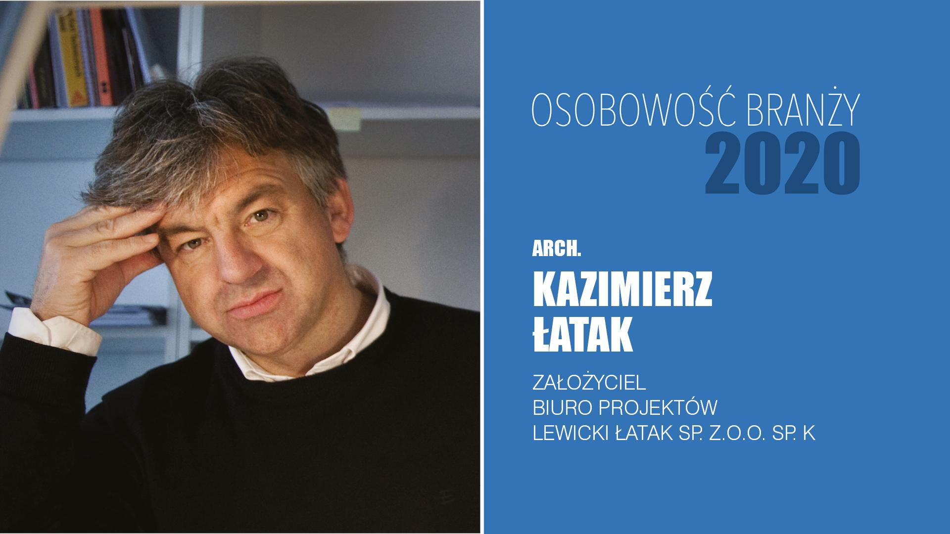 Kazimierz Łatak – Osobowość Branży 2020