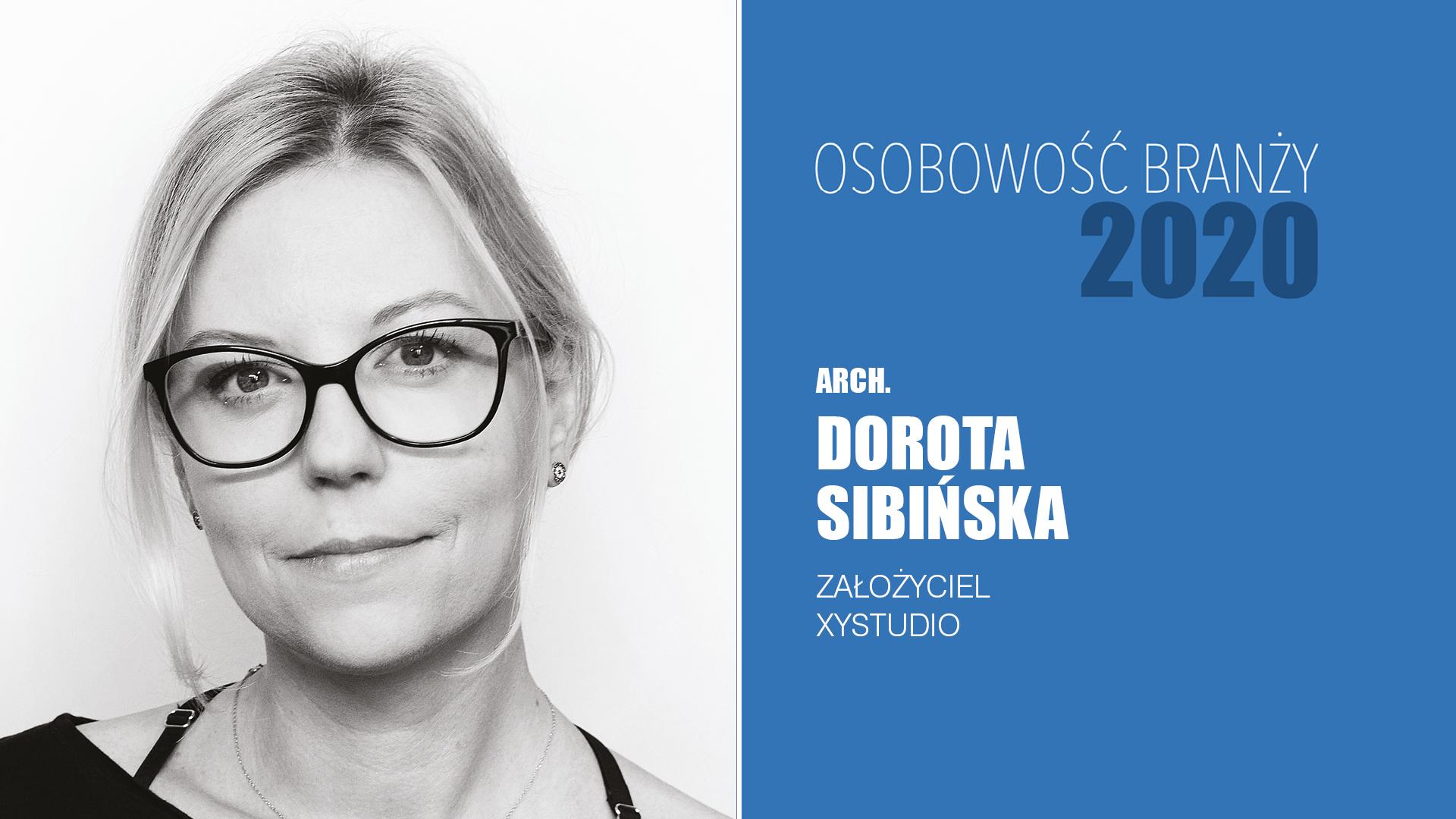 Dorota Sibińska – Osobowość Branży 2020