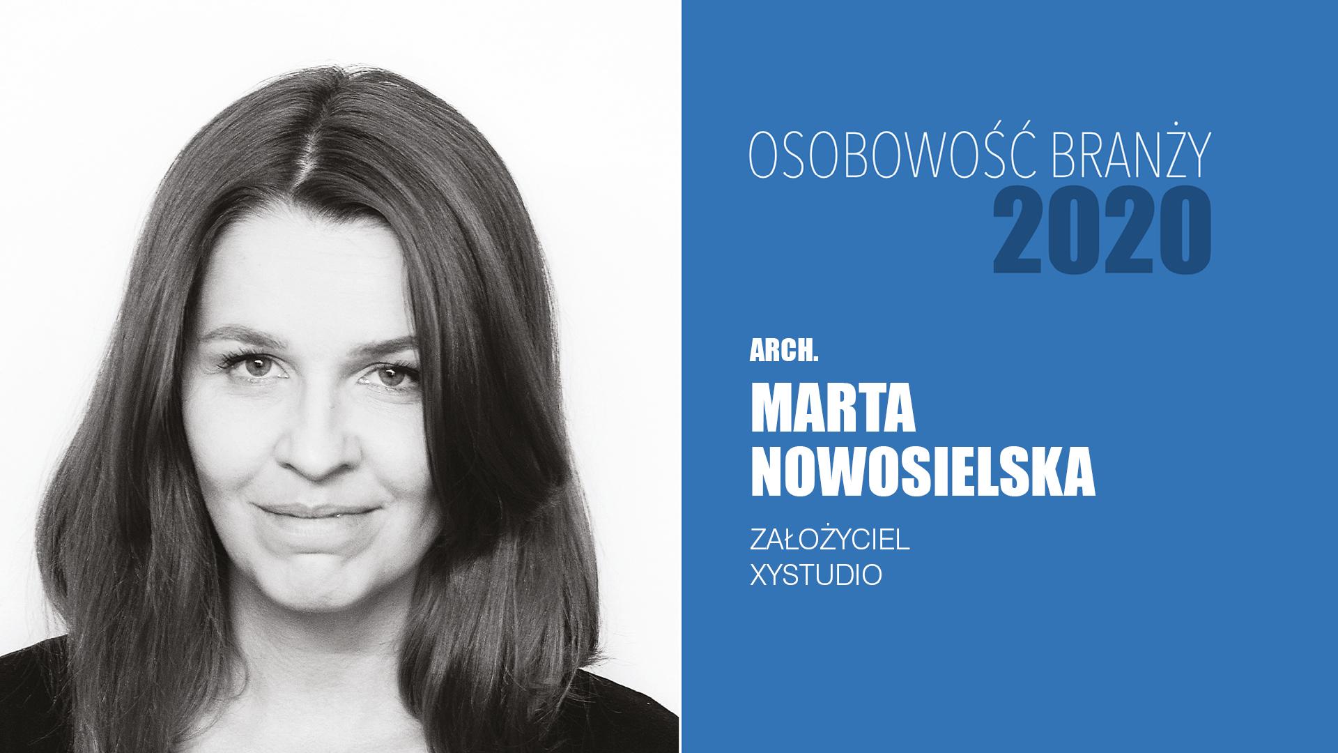 Marta Nowosielska – Osobowość Branży 2020