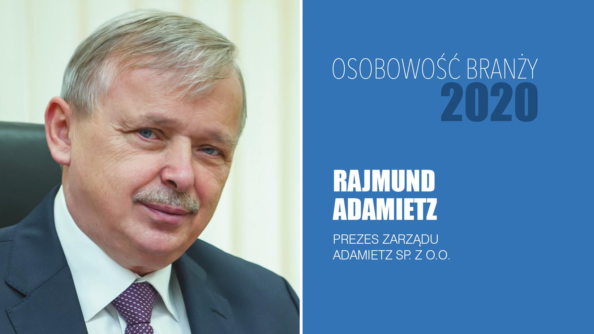RAJMUND ADAMIETZ – Osobowość Branży 2020