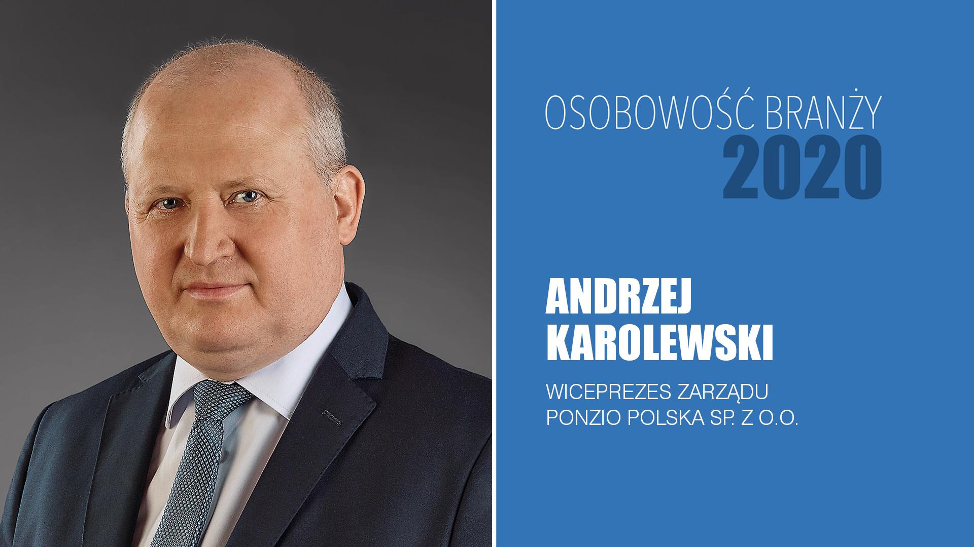 ANDRZEJ KAROLEWSKI – Osobowość Branży 2020