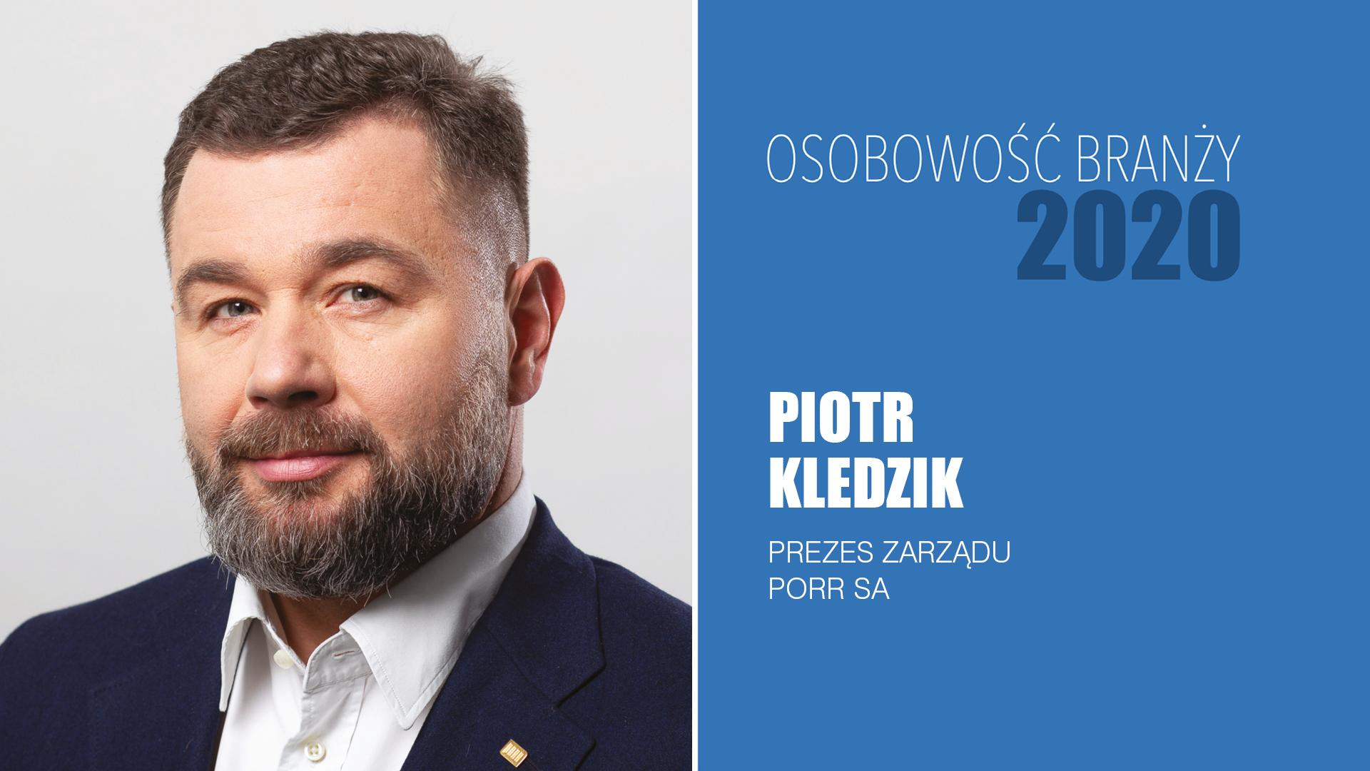 PIOTR KLEDZIK – Osobowość Branży 2020