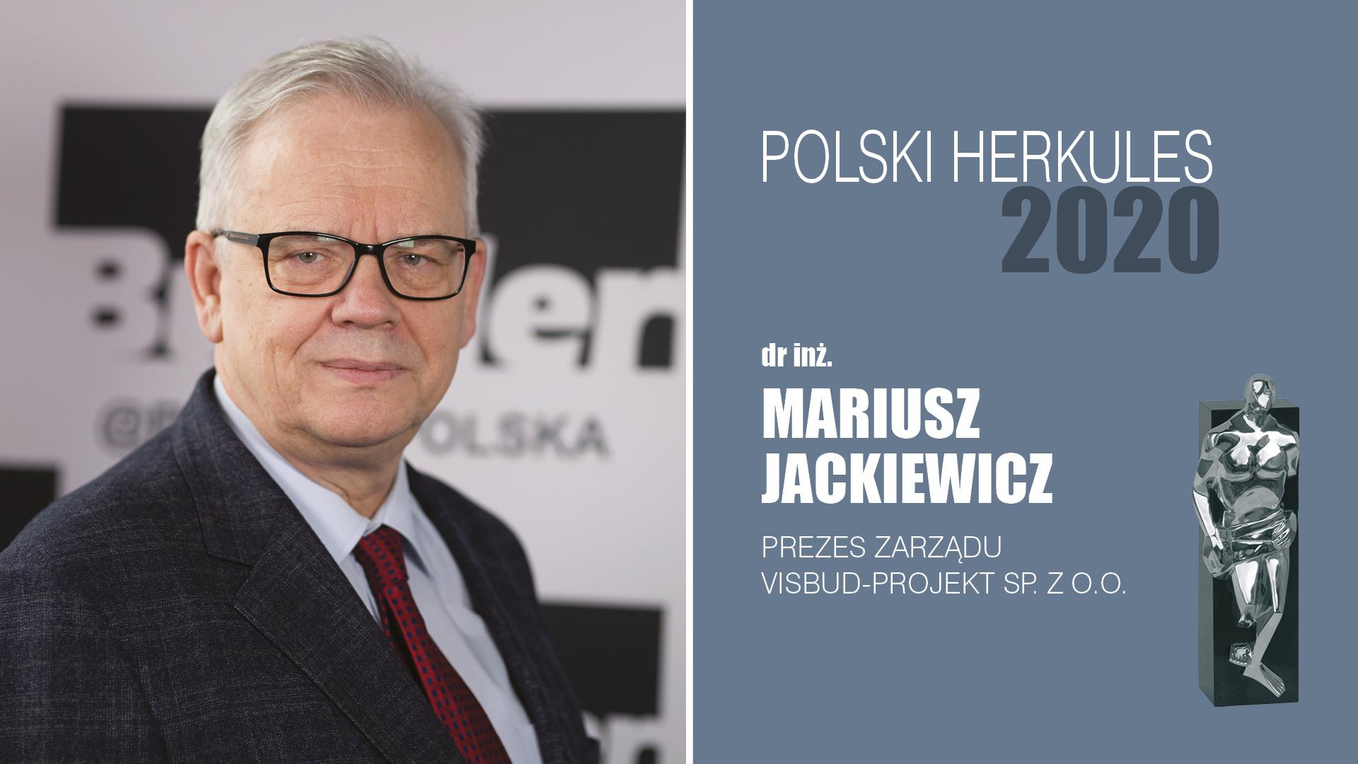 DR INŻ. MARIUSZ JACKIEWICZ – Polski Herkules 2020