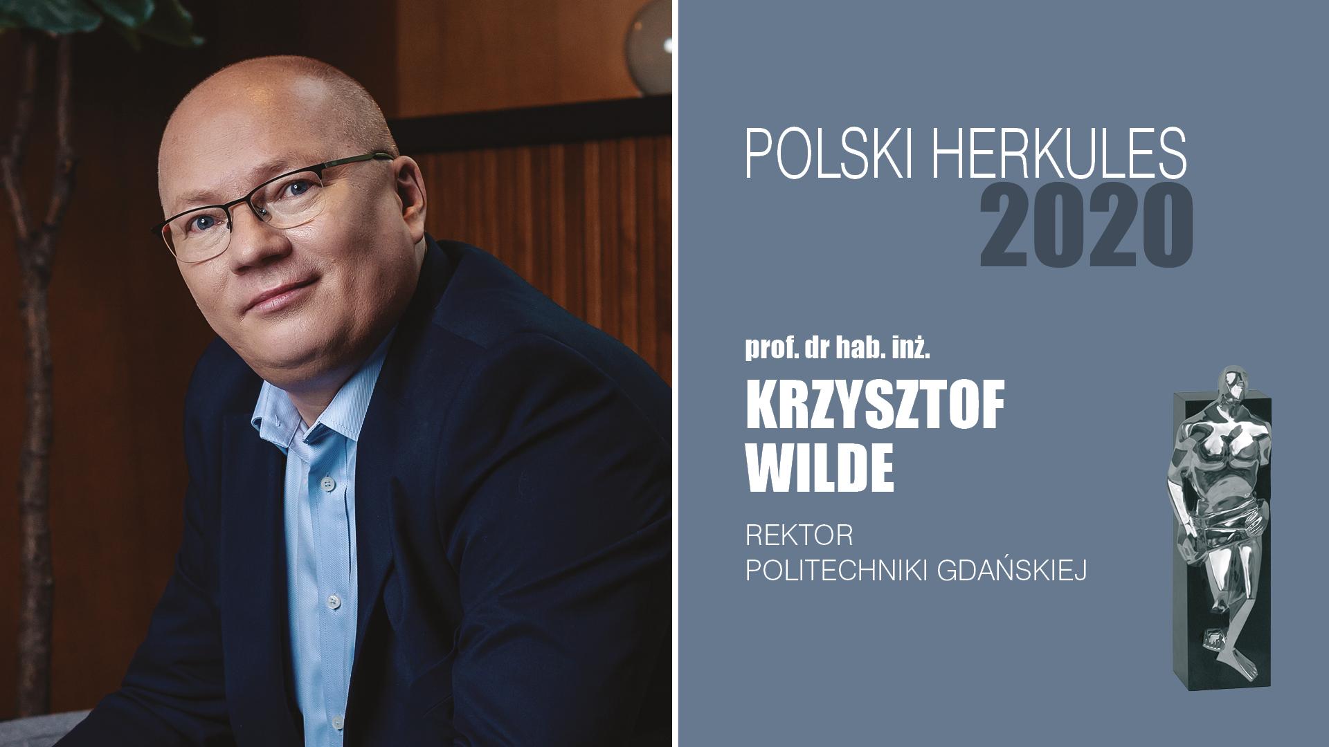 Prof. dr hab. inż. Krzysztof Wilde – Polski Herkules 2020
