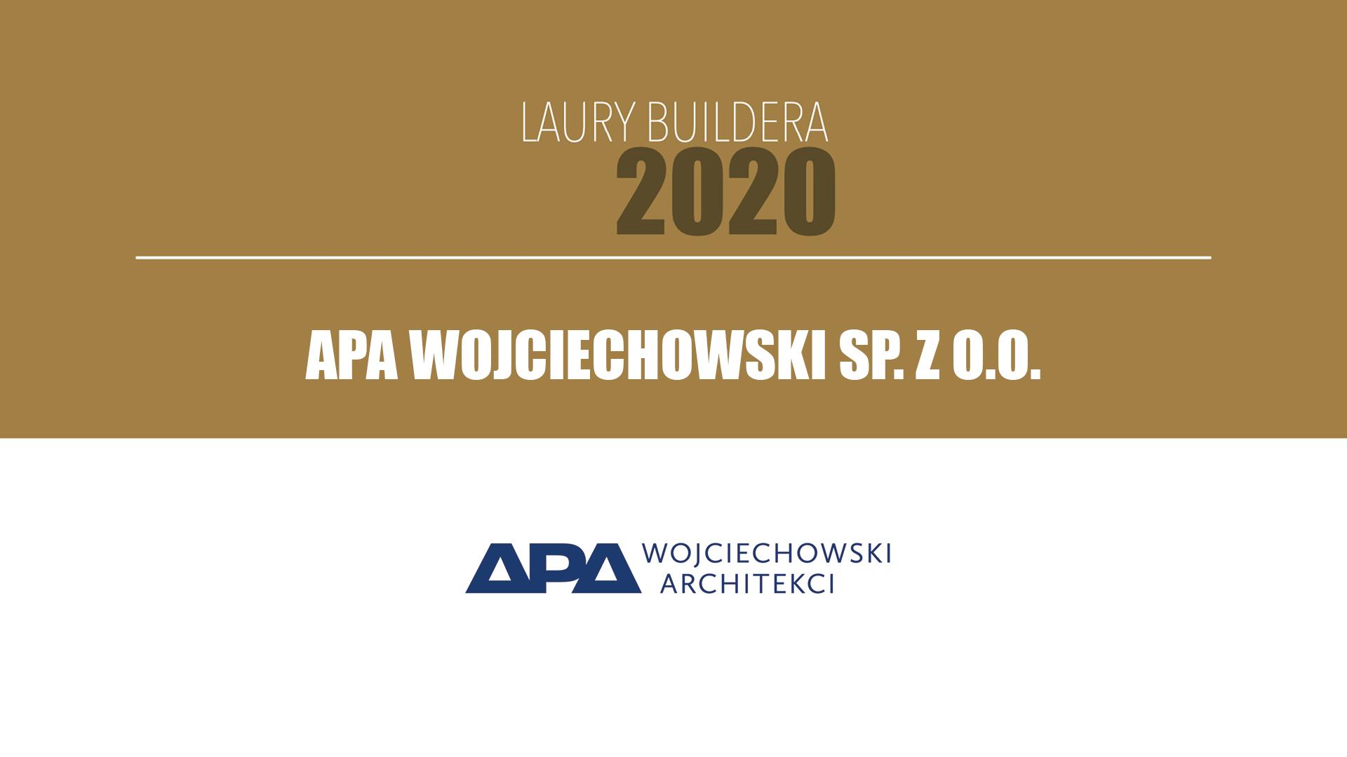 Apa Wojciechowski Sp. z o.o.  – LAURY BUILDERA 2020