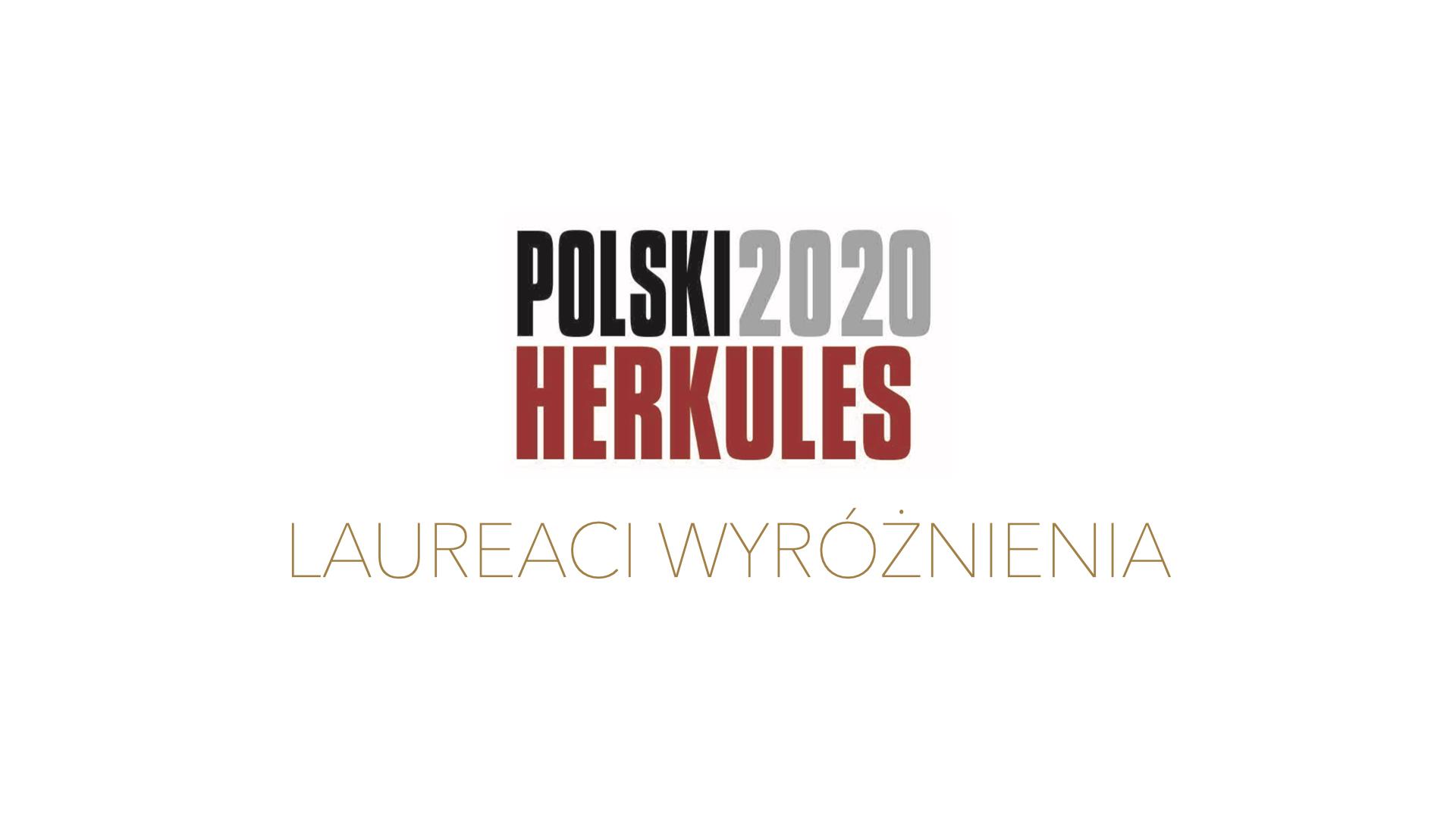 LAUREACI WYRÓŻNIENIA POLSKI HERKULES 2020