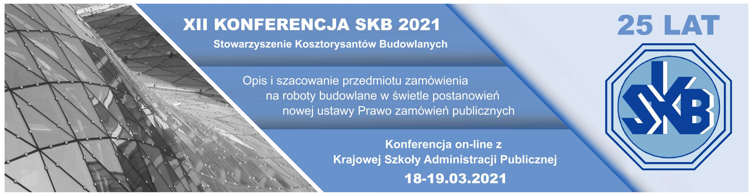 XII Konferencja Stowarzyszenia Kosztorysantów Budowlanych 2021