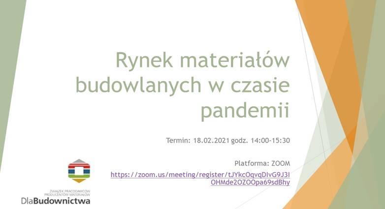 Webinarium: Rynek materiałów budowlanych w czasie pandemii – 18.02.2021 r. godz. 14.00