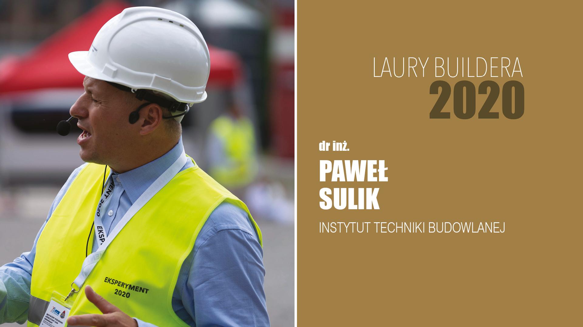 DR INŻ. PAWEŁ SULIK – LAURY BUILDERA 2020