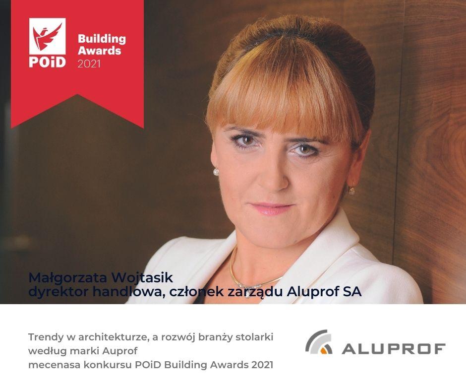 Trendy w architekturze, a rozwój branży stolarki  według marki Auprof – mecenasa konkursu POiD Building Awards 2021
