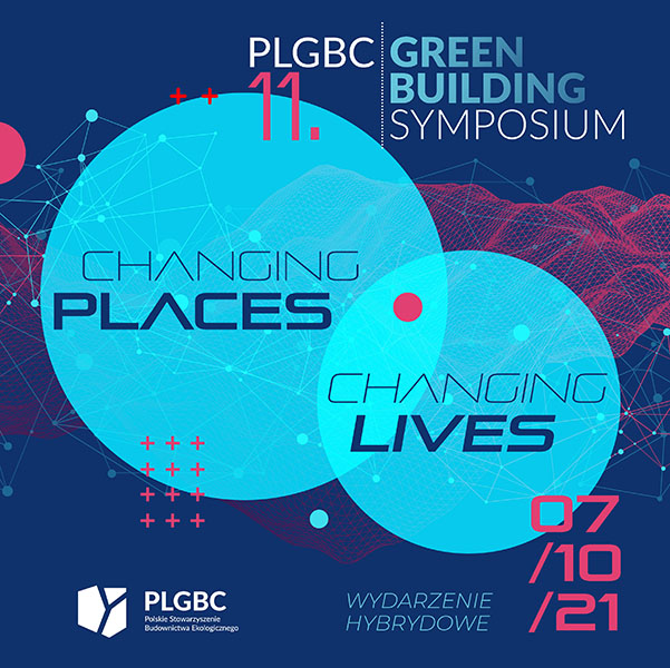 Changing places, changing lives 11. PLGBC Green Building Symposium